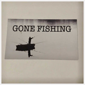 Gone Fishing with Boat Sign