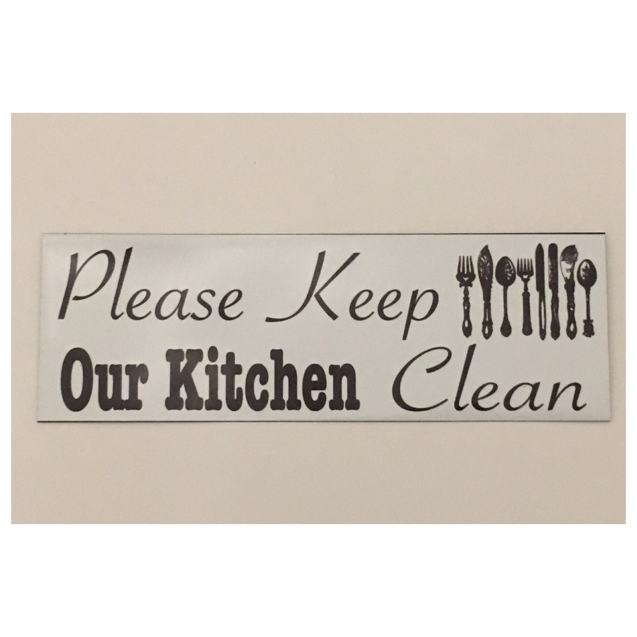 Please Keep Our Kitchen Clean Sign