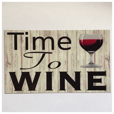 Time To Wine Sign Wall Plaque or Hanging - The Renmy Store