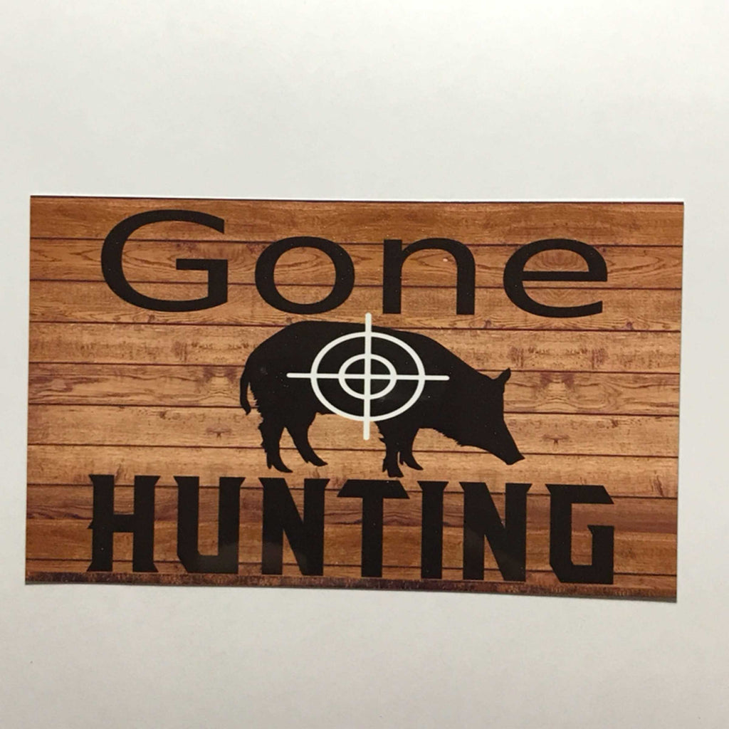 Gone Hunting Pig Sign Wall Plaque Or Hanging - The Renmy Store