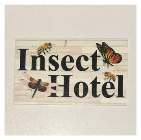 Insect Hotel Garden Sign