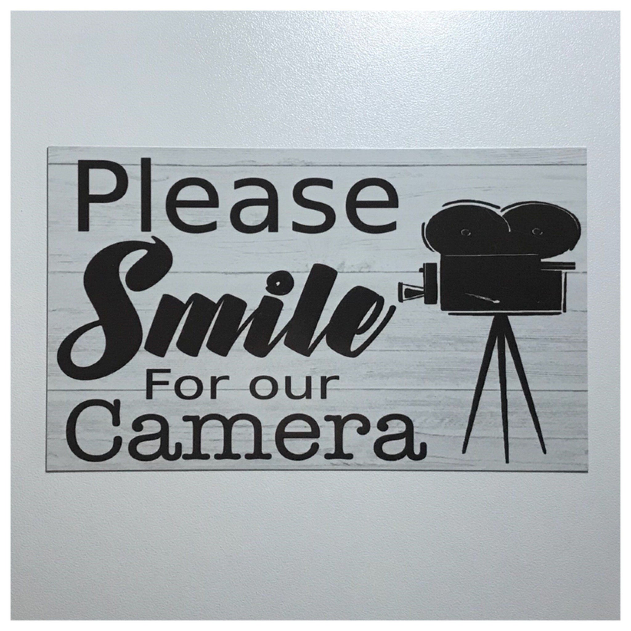 Please Smile For The Camera Business Shop Sign