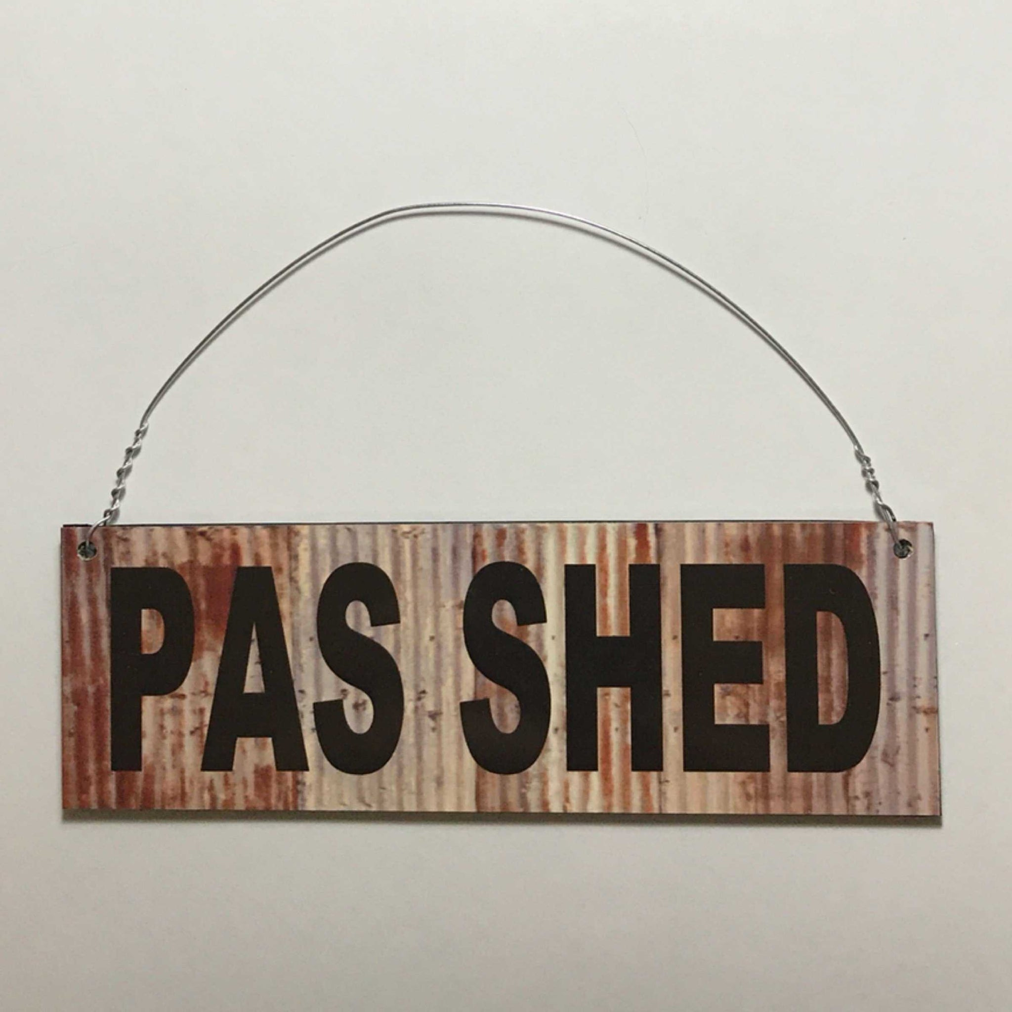 Pas Shed Rusty Style Sign