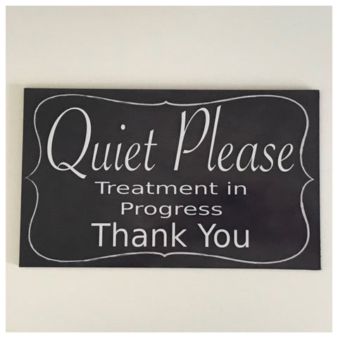 Quiet Please Clinic Treatment Business Room Sign Wall Plaque or Hanging Massage - The Renmy Store