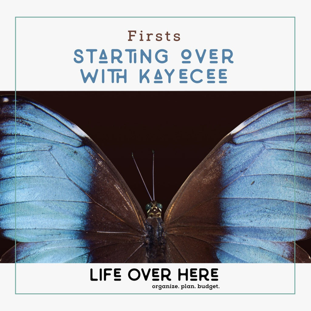 #firsts: Starting Over With KayeCee