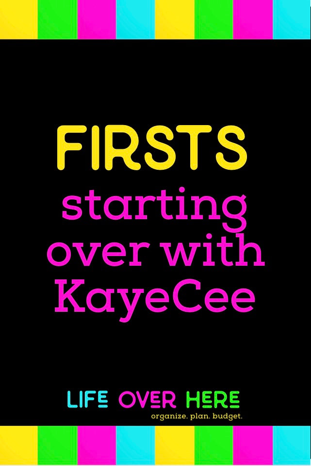 Starting Your Life Over with KayeCee