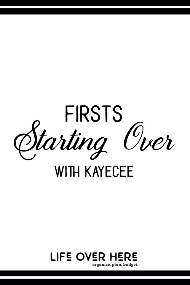 Starting Over With KayeCee