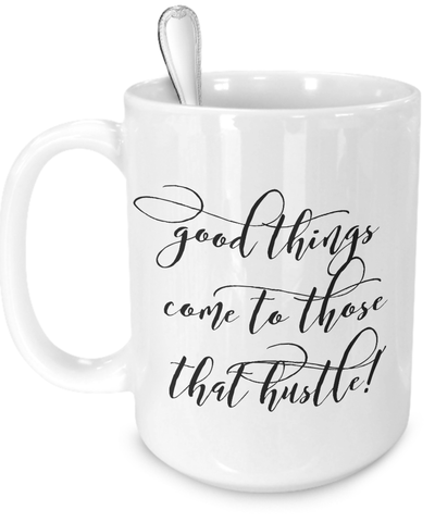 Inspirational Coffee Cup