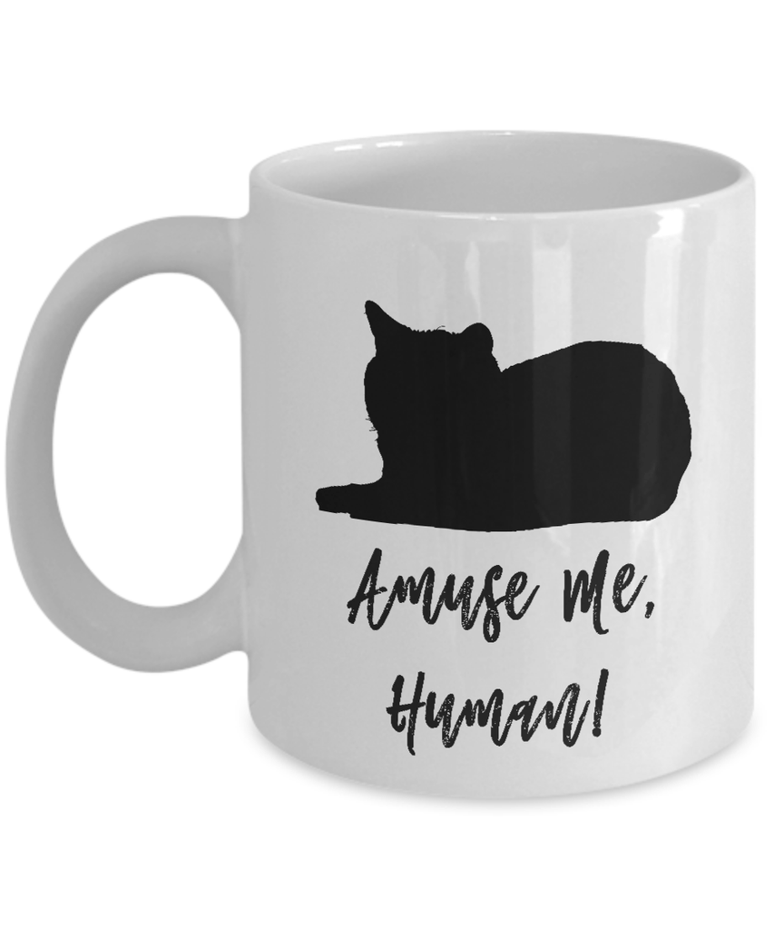 Amuse Me Human Coffee Mug For Cat Lovers