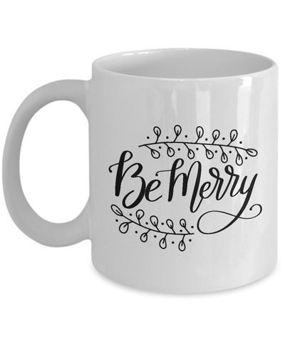 be merry holiday coffee mug