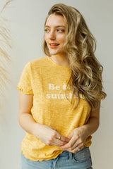 mode, be the sunshine tee