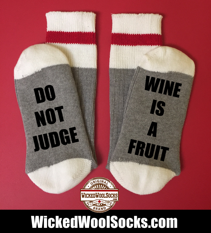 DO NOT JUDGE WINE IS A FRUIT
