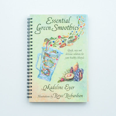 Essential Green Smoothies written by Madeline Eyer