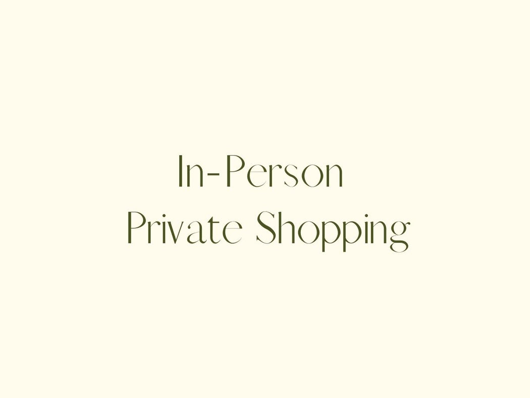 In-Person Private Shopping