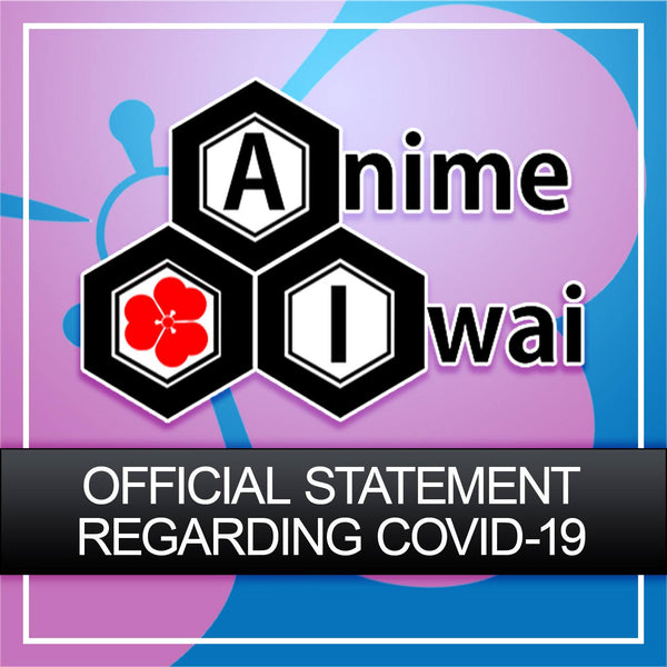Offical response of Anime Iwai to Covid 19