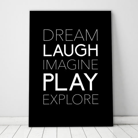 Dream Laugh Imagine