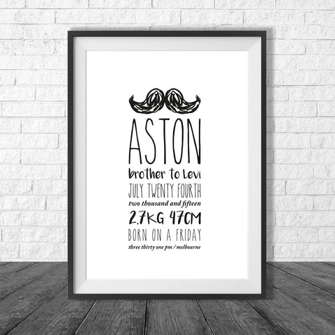 Birth Print Moustache Style - Name and birth details - all colours and details customisable