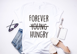 Forever Hungry- Adult