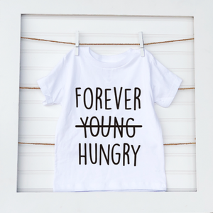 Forever Hungry- Baby Tee