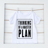 Thinking of a Master Plan- Baby Tee