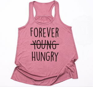 Forever Hungry- Girls Tank