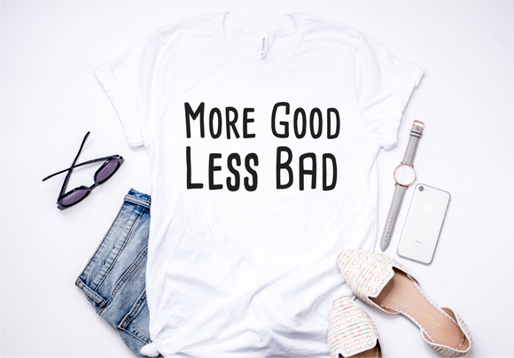 More Good Less Bad- Adult