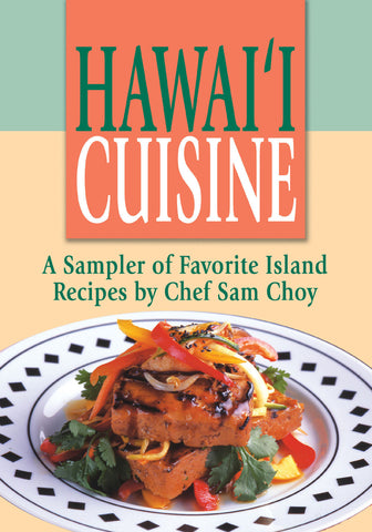 Chef Sam Choy Cookbook