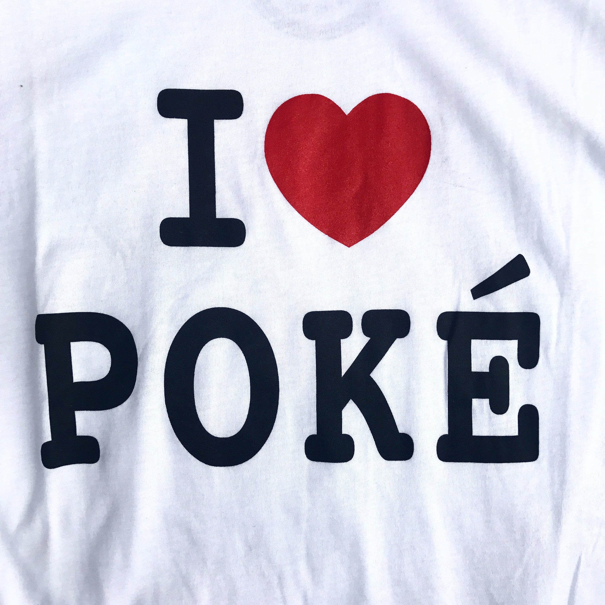 Super I Love Poke T-Shirt - White | Chef Sam Choy QO83