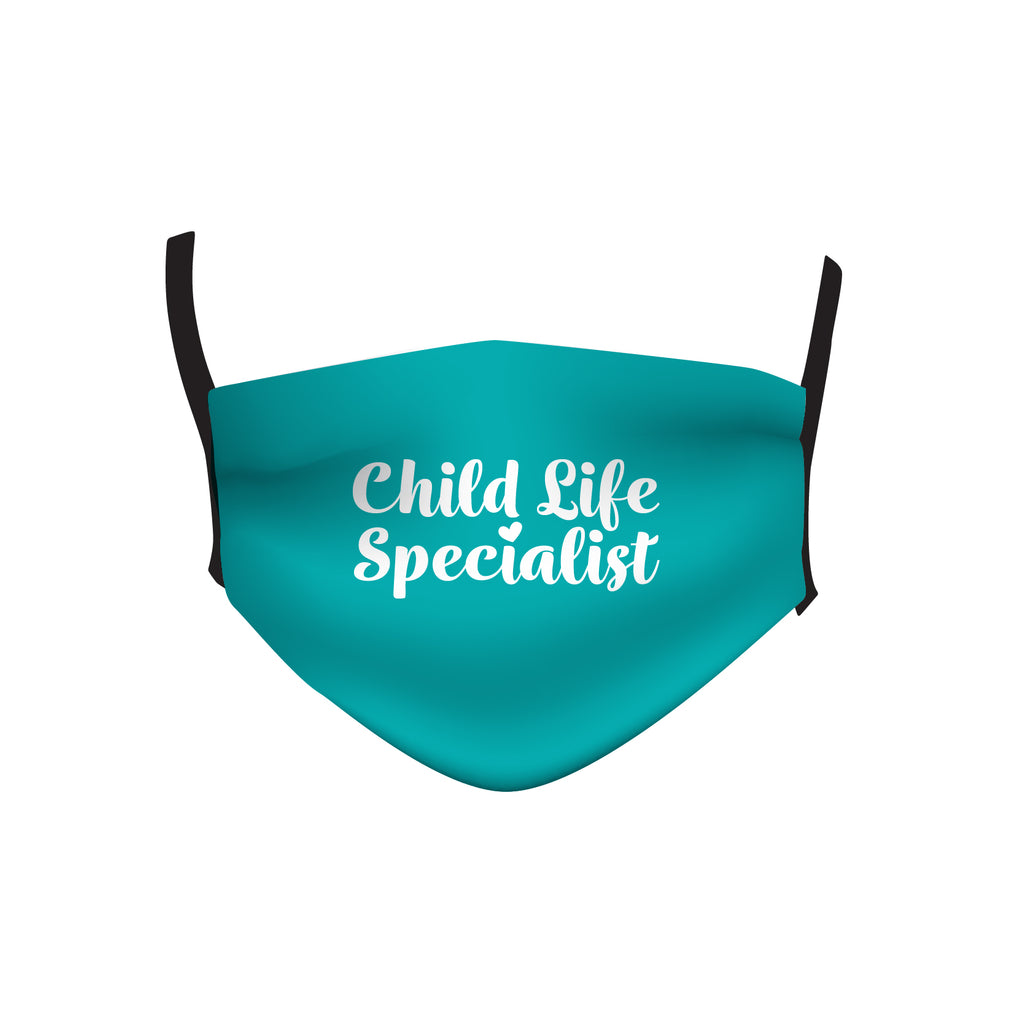 CHILD LIFE SPECIALIST TEAL MASK