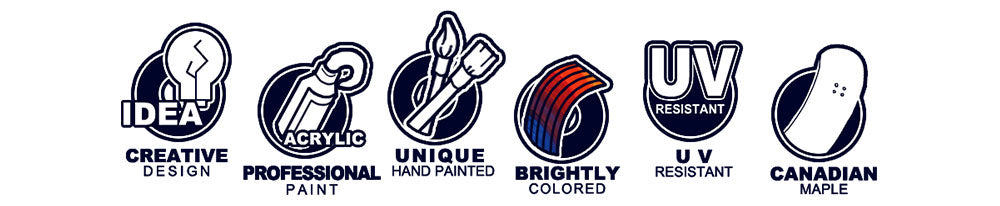 Creative Design. Professional Paint. Unique  Hand painted. Brightly Colored. UV Resistant. canadian maple.