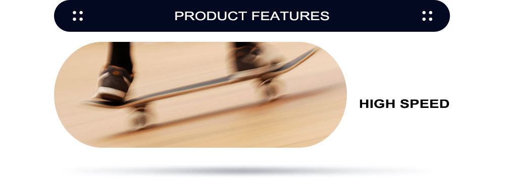 Product Features. High Speed.