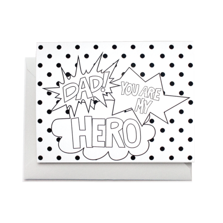 Dad You Are My Hero Coloring Greeting Card