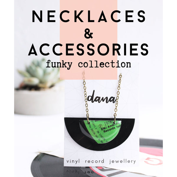 Vinyl record necklaces and accessories / FUNKY collection