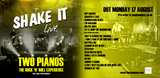 Shake it TWO PIANOS live CD