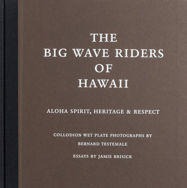 "Livre ""The Big Wave Riders of Hawaii"" de Bernard Testemale"