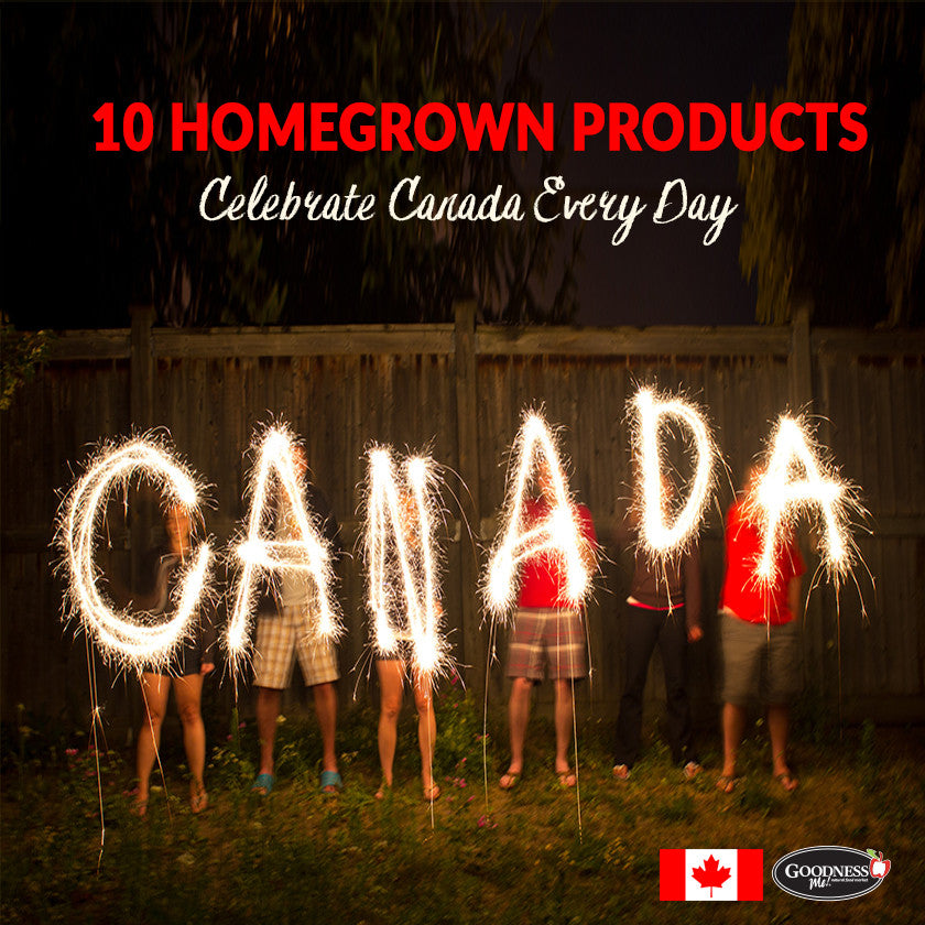 Celebrate Canada Every Day! 10 Homegrown Products We Love
