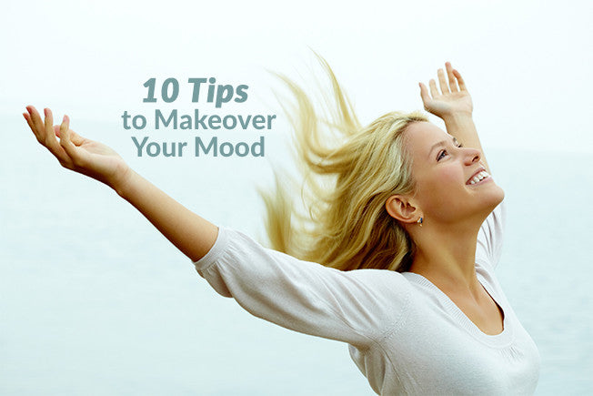 10 Helpful Tips to Makeover Your Mood