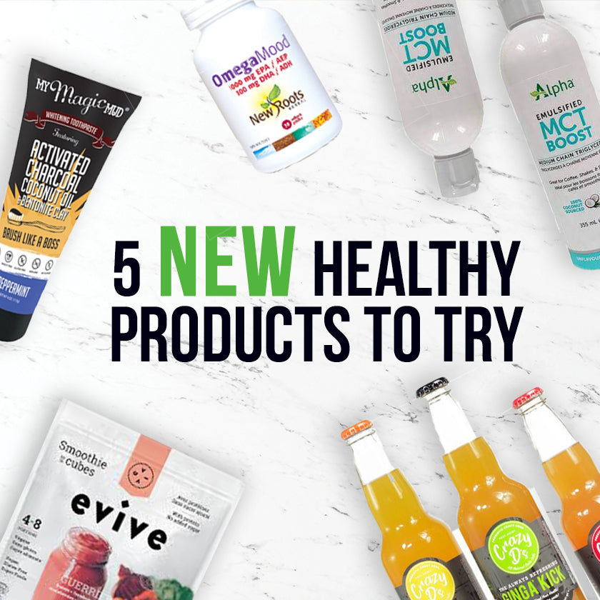 Five New Healthy Products To Try!