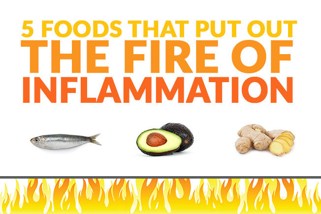 5 Foods that Put Out the Fire of Inflammation