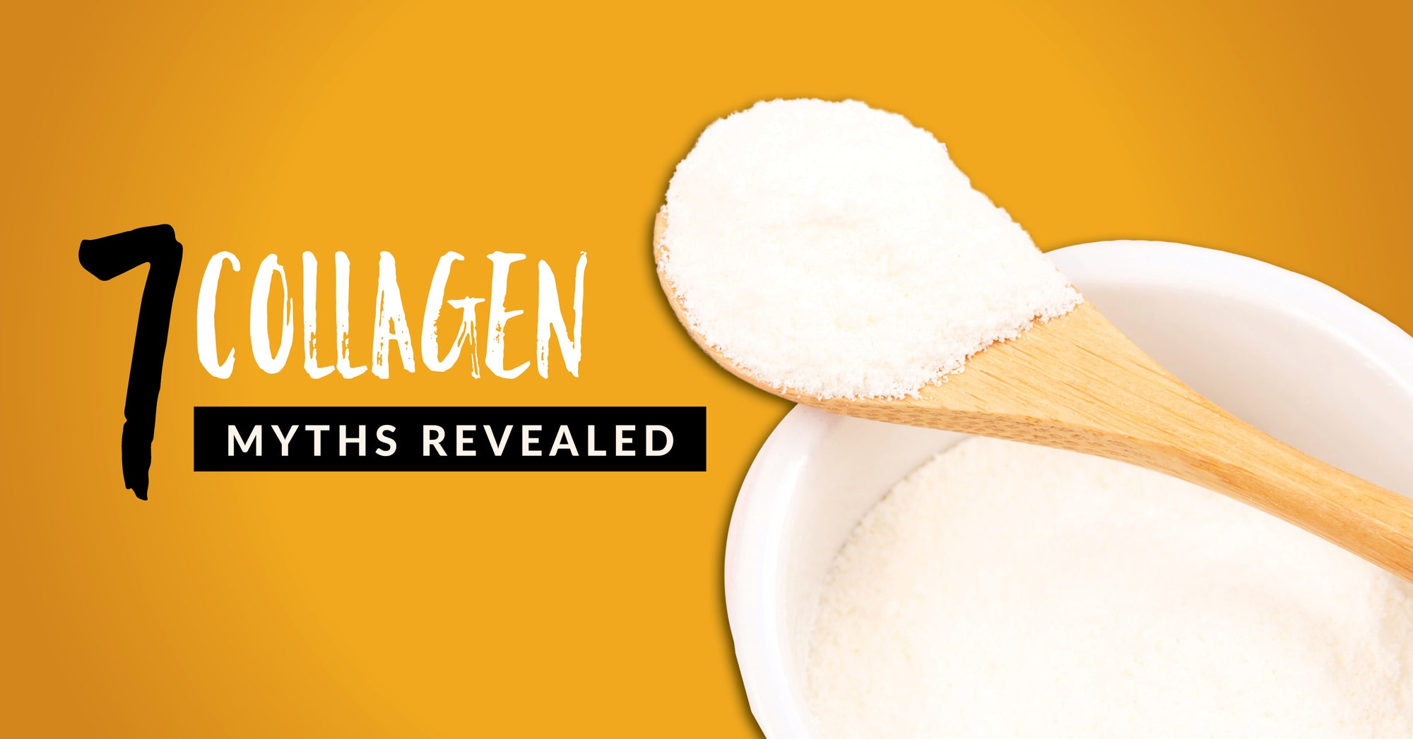 7 Collagen Myths Revealed