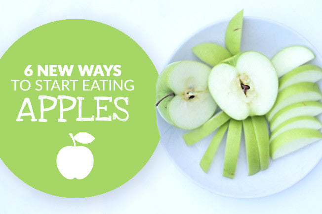 6 New Ways to Start Eating Apples