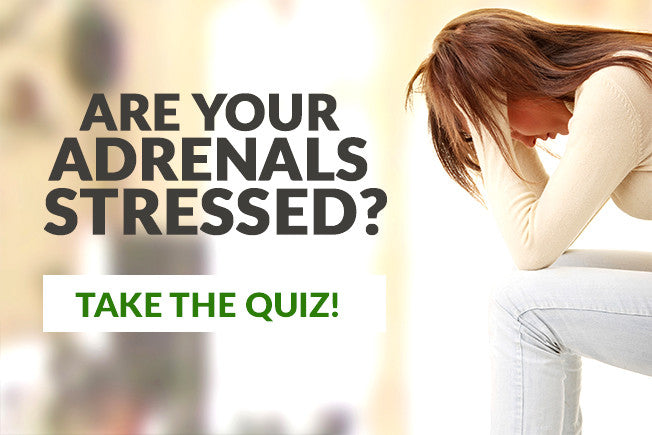 Are Your Adrenals Suffering? Take Our Quiz and Find Out!