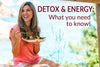 11 Ways to Detox & Get More Energy