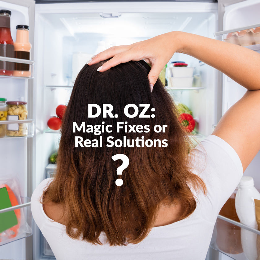 Dr. Oz: Magic Fixes or Real Solutions?