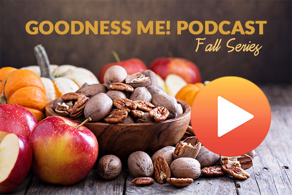 October 15 Goodness Me! Podcast: Preventing & Treating Brain Inflammation