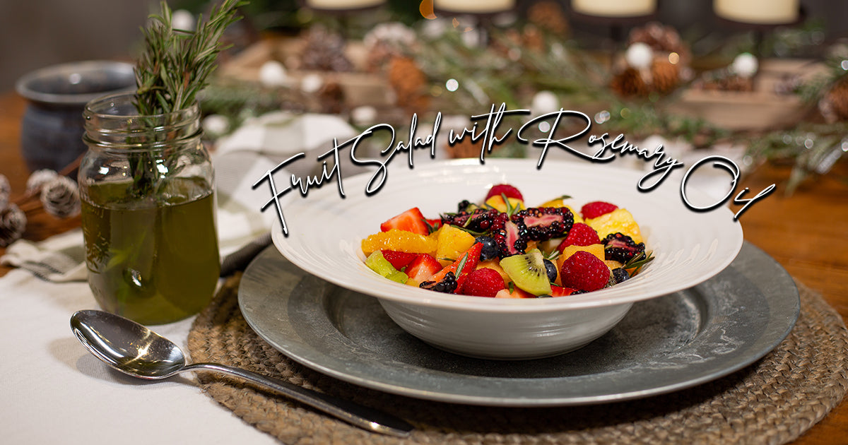 Fruit Salad with Rosemary Oil