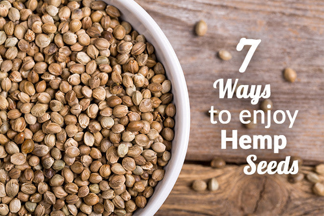 7 Delicious Ways to Enjoy The Benefits of Hemp Seeds