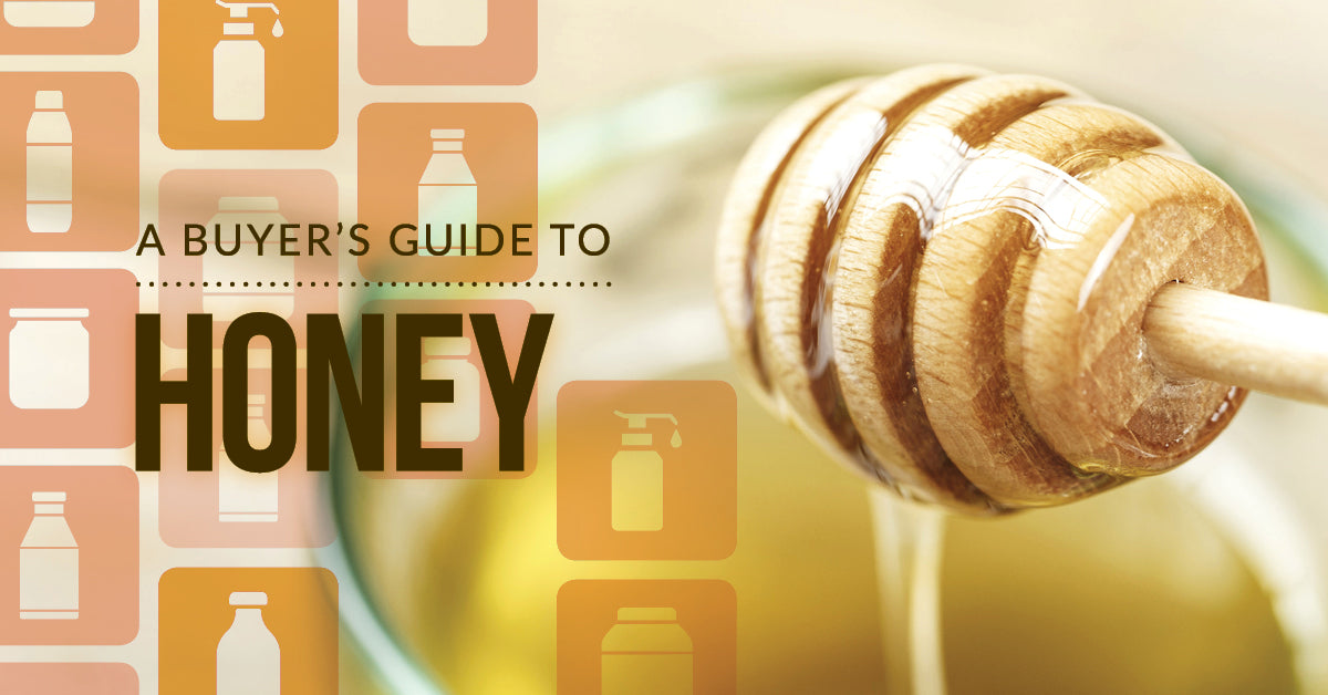 A Buyers Guide To Honey