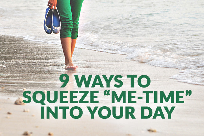 "9 Ways to Squeeze More ""Me-Time"" Into Your Day"