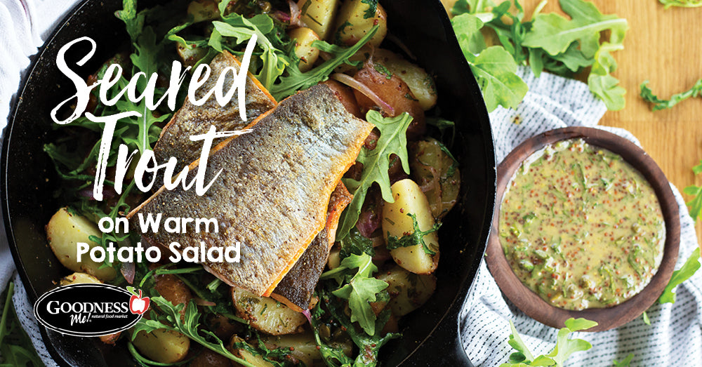 Seared Trout on Warm Potato Salad